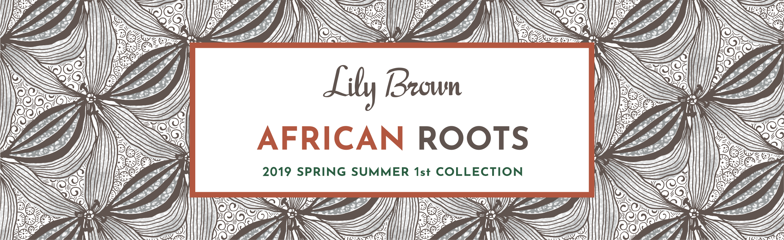 Lily Brown AFRICAN ROOTS 2019 SPRING SUMMER 1st COLLECTION